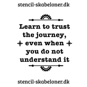 Citat stencil - learn to trust 1
